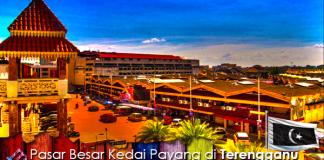Pasar Besar Kedai Payang Kuala Terengganu