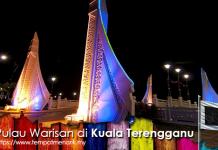 Pulau Warisan di Kuala Terengganu