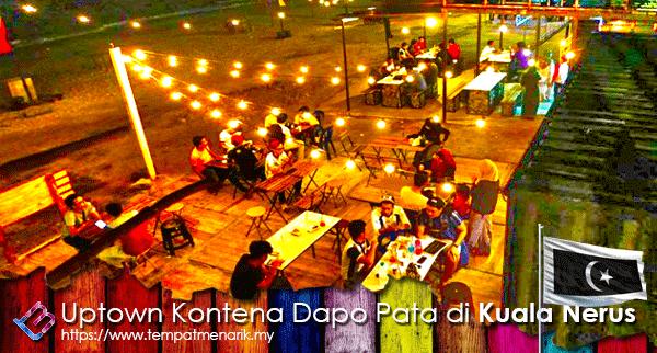 Uptown Kontena Dapo Pata Kuala Nerus