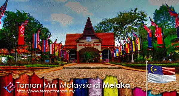 Taman Mini Malaysia Melaka