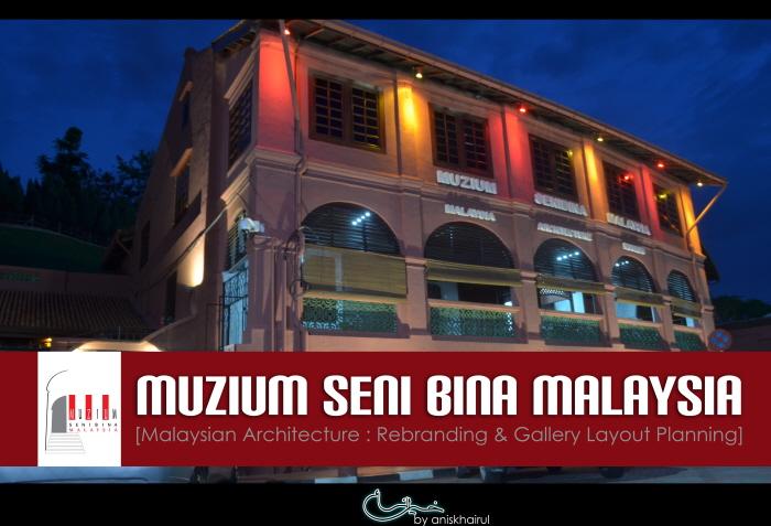 Muzium Seni Bina Malaysia Tempat Menarik Di Melaka Tempat Menarik