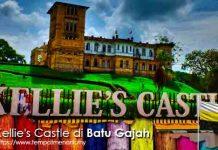 Kellie's Castle Tempat Yang Menyimpan Pelbagai Memori