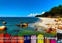 Pantai Cherating Tempat Menarik di kuantan Pahang