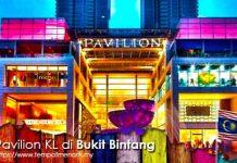 Pavilion KL Tempat Menarik Untuk Membeli-belah di Kuala Lumpur