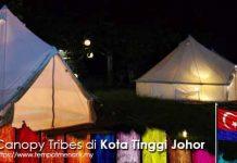 Canopy Tribes Tempat Menarik Di Johor