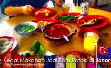 Kedai Makanan Jadi Baru Botak Tempat Makan Menarik Di Johor