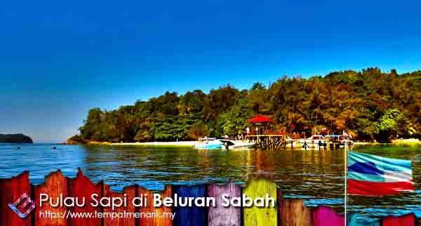 Pulau Sapi Salah Satu Tempat Menarik Di Sabah Tempat Menarik