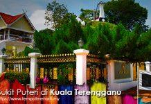 Bukit Puteri Tempat Menarik Di Kuala Terengganu