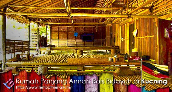 Rumah Panjang Annah Rais Bidayuh Tempat Menarik Di Padawan Kuching Sarawak