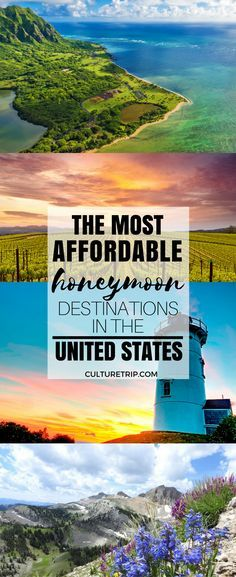 the most affordable honeymoon destinations in the united states pinterest theculturetrip us honeymoon