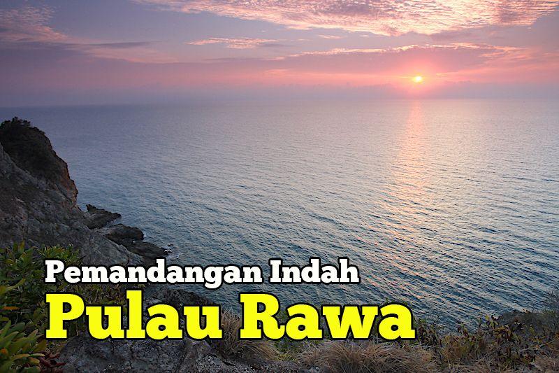 gambar gambar pemandangan indah pulau rawa mersing johor sunrise di pulau rawa
